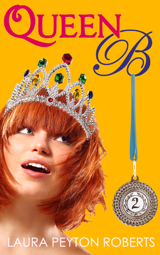 Queen B, a novel by Laura Peyton Roberts