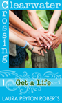 Get a Life by Laura Peyton Roberts