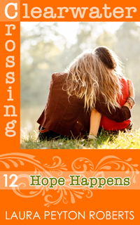 Clearwater Crossing #12: Hope Happens