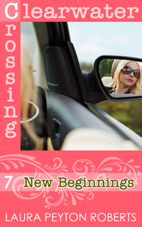 New Beginnings, a Clearwater Crossing Series e-book by Laura Peyton Roberts