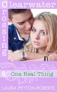 One Real Thing, a Clearwater Crossing e-book by Laura Peyton Roberts